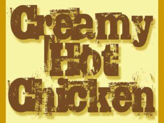 Creamy Hot Chicke